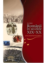 Romanii in secolele XIX-XX. Europenizarea