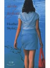 Varsta perfecta H.Skyler