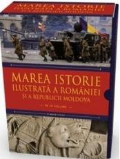 MAREA ISTORIE ILUSTRATA A ROMANIEI SI A REPUBLICII MOLDOVA (10 volume)
