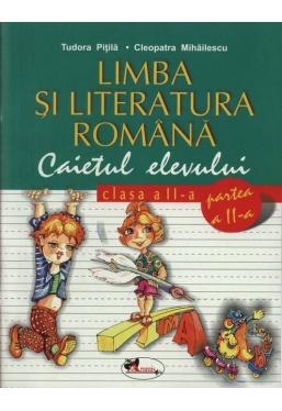 Limba si literatura romana. Caietul elevului pentru clasa a II-a (partea I si II)