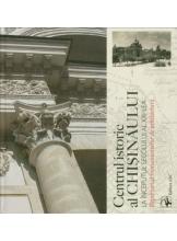 Centrul istoric al Chisinaului