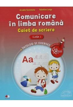 Comunicare la limba romana. Caiet de scriere pentru clasa I