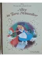 Disney Gold. Alice in tara minunilor