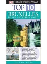 Ghid turistic vizual. Bruxelles, Brugges, Antwerpen si Gent