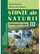 Stiinte ale naturii. Caietul elevului clasa a III-a