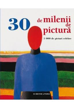 30 de milenii de pictura 1000 de picturi celebre