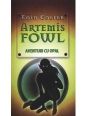 Artemis Fowl. Aventuri cu opal