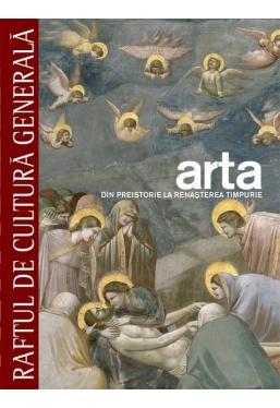 Raftul de cultura generala. Arta. Vol. 1