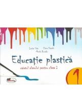 Educatie plastica. Caietul elevului pentru pentru clasa I
