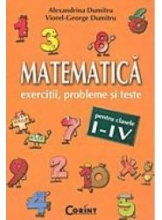 Matematica Exercitii probleme si teste cl I-IV