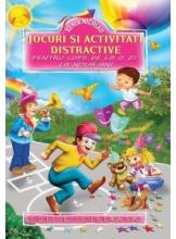 Jocuri si activitati distractive pentru copii de la o zi la noua ani. Editie ilustrata