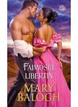 Lira FAIMOSUL LIBERTIN. Mary Balogh