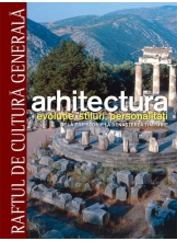 Raftul de cultura generala. Arhitectura. Vol. 1