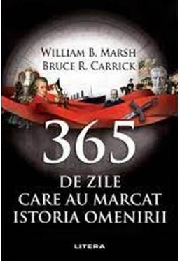 365 DE ZILE CARE AU MARCAT ISTORIA OMENIRII.
