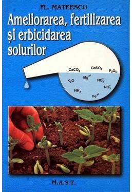 Ameliorarea fertilizarea si erbicidarea solurilor