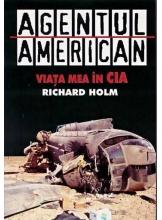 Agentul american. Viata mea in CIA