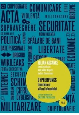 Cyperhunks. Libertatea si viitorul internetului