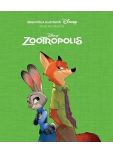 Disney. Zootropolis Biblioteca ilustrata