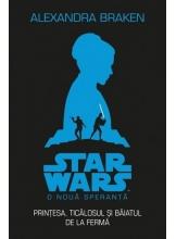 Star wars. O noua speranta. Printesa, ticalosul si pustiul