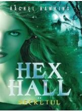 Hex Hall. Secretul. Rachel Hawkins. Vol.2
