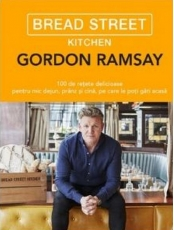 BREAD STREET KITCHEN. Gordon Ramsay