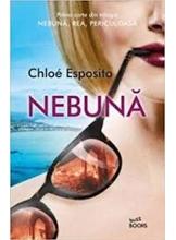 Buzz Books NEBUNA. Chloe Esposito