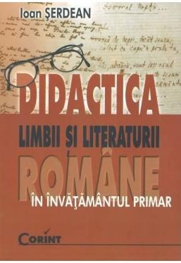 Didactica limbii si literaturii romane in invatamantul primar