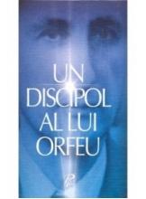 Un discipol al lui Orfeu