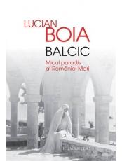 Balcic micul paradis al Romaniei mari