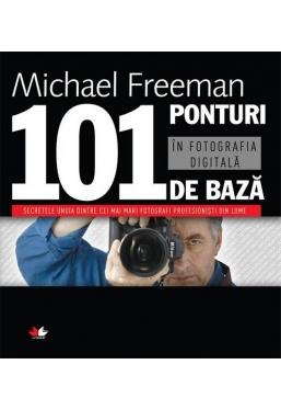 101 ponturi de baza in fotografia digitala