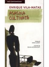Asasina cultivata