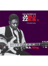 Mari cantareti de jazz si blues. B. B. King. Vol. 3 +CD