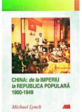 China: de la Imperiu la Republica Populara
