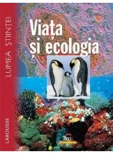 Viata si ecologia
