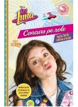 Disney. Soy Luna. Concurs pe role