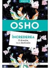 OSHO Introspectiv INCREDEREA. O directie, nu o destinatie.