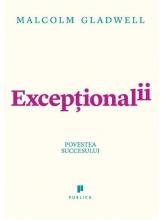 Exceptionalii. Povestea succesului