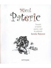 Micul Pateric. Povestit si ilustrat pentru copii de parintele Savatie Bastovoi