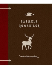 Basmele romanilor. Vol. 1