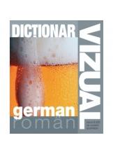 Dictionar vizual german-roman ed. a 3-a