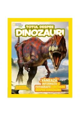 National Geographic.Totul despre dinozauri