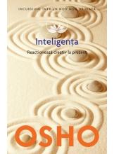 Osho. Vol. 14. Inteligenta. Reactioneaza creativ la prezent