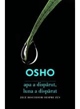 OSHO. APA A DISPARUT, LUNA A DISPARUT