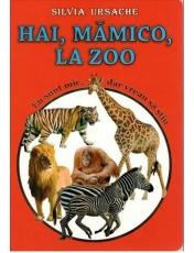 Hai mamico la zoo