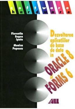 Dezvoltarea aplicatiei de baze de date Oracle