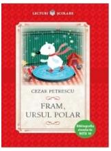 Lecturi scolare FRAM, URSUL POLAR. Cezar Petrescu
