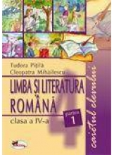 Limba romana si literatura romana caietul elevului clasa a IV-a set (partea I II)