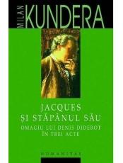 Jacques si stapanul sau Omagiul lui Denis Diderot in trei acte