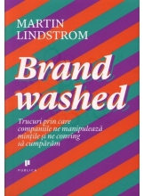 Brand washed Trucuri prin care companiile ne manipuleaza mintile