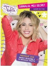 Disney Violetta. Jurnalul meu secret. Album de fan. Sezonul 3